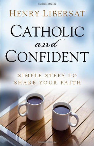 Catholic and Confident