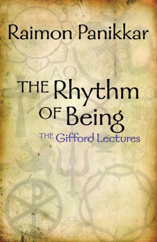 Rhythm of Being: The Gifford Lectures