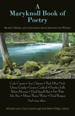 A Maryknoll Book of Poetry: Beautry, Truth, and Goodness from Around the World