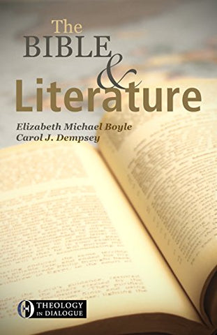 The Bible & Literature (Theology and Dialogue)