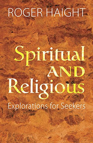 Spiritual and Religious: Exploration for Seekers