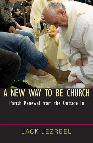 A New Way to Be Church