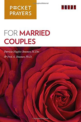 Pocket Prayers for Married Couples: For the Almost-Married, the Newly-Married, and the Very-Married