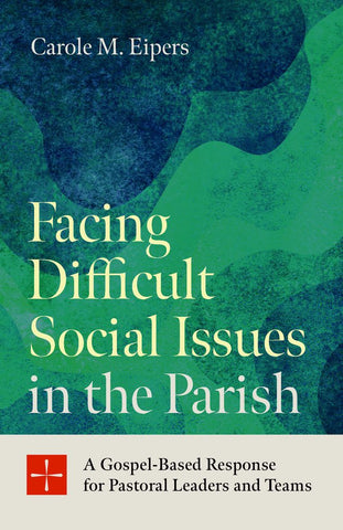 Facing Difficult Social Issues in the Parish