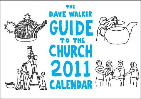 The Dave Walker Guide to the Church Calendar 2011