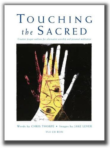 Touching the Sacred (Book & CD Rom)