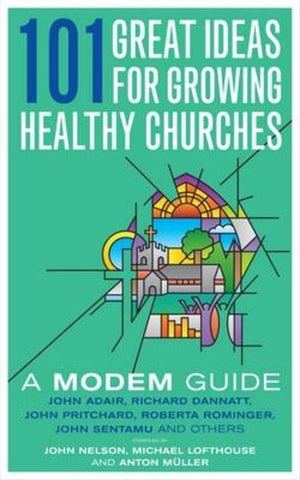 101 Great Ideas for Growing Healthy Churches