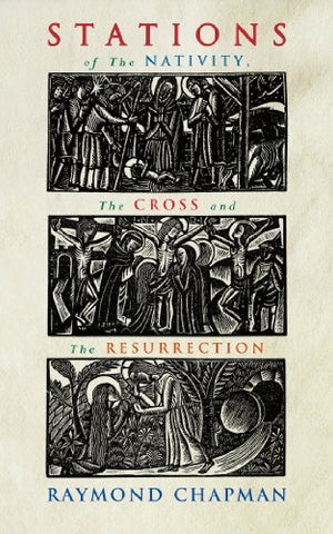 Stations of the Nativity, Cross and Resurrection