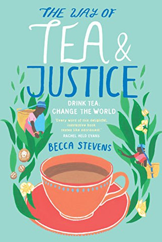The Way of Tea and Justice: Drink Tea