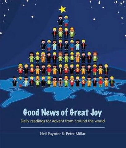 Good News of Great Joy: Daily Readings for Advent from Around the World
