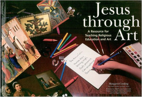 Jesus Through Art: Resource for Teaching Religious Education and Art