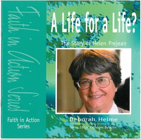 A Life for a Life?: Pupil Book: The Story of Helen Prejean (Faith in Action)