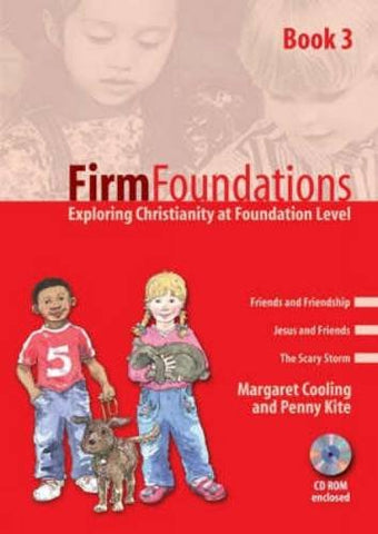 Firm Foundations: Bk. 3: Exploring Christianity at Foundation Level