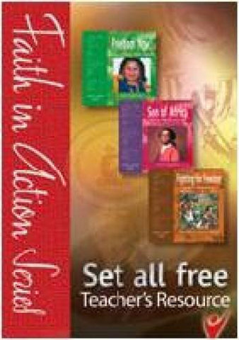 Set All Free: Teacher's Resource (Faith in Action)