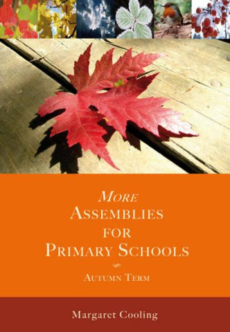 More Assemblies for Primary Schools: Autumn Term