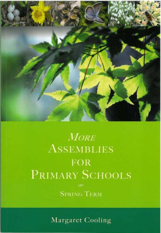 More Assemblies for Primary Schools: Spring Term v. 2