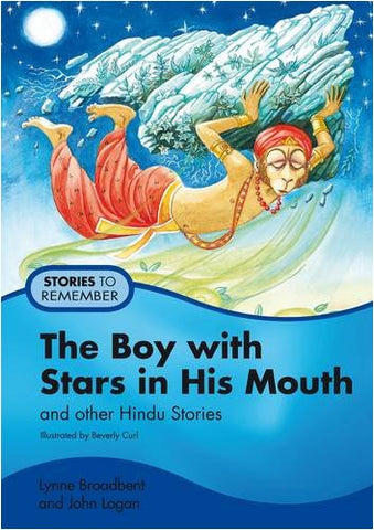 The Boy with Stars in His Mouth: Pupil's Book: And Other Hindu Stories (Stories to Remember)
