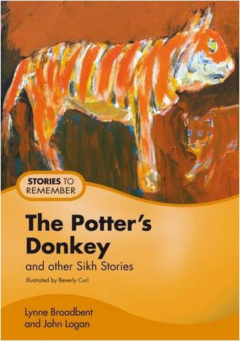 The Potter's Donkey: And Other Sikh Stories (Stories to Remember)