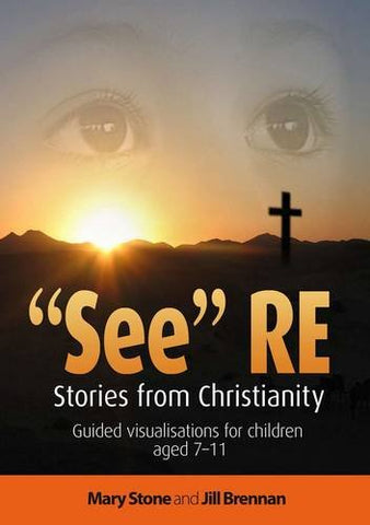 See RE: Stories from Christianity - Guided Visualisations for Children Aged 7-11