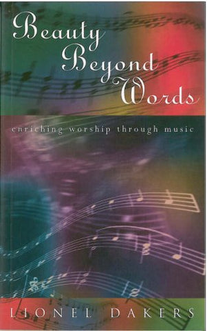 Beauty Beyond Words: Enriching Worship through Music