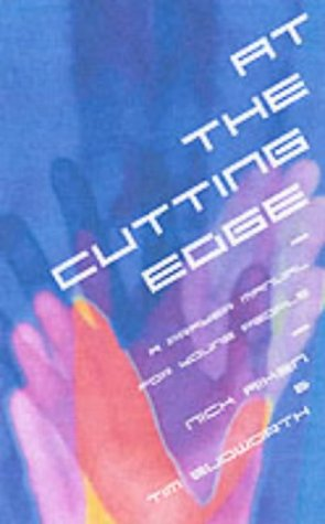 At the Cutting Edge: Ways 2 Pray & What 2 Say (Prayer Manual for Young People)