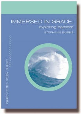 Immersed in Grace