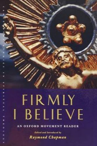 Firmly I Believe (Canterbury Studies in Spiritual Theology)