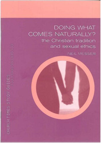 Doing What Comes Naturally pack of 5 (Church Times Study Guides)