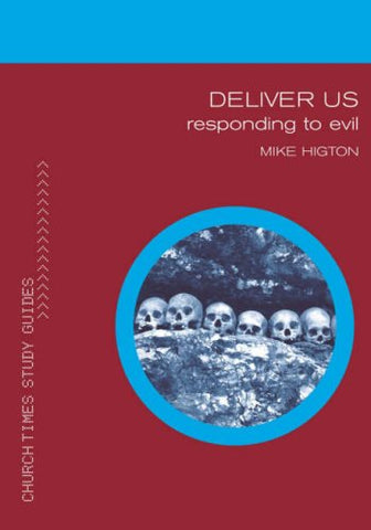 Deliver Us (Church Times Study Guides)