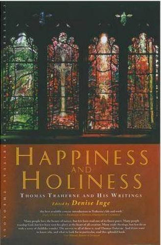 Happiness and Holiness (Canterbury Studies in Spiritual Theology)
