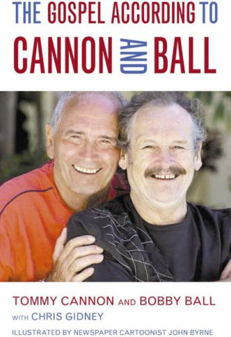 The Gospel According to Cannon and Ball