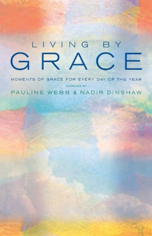 Living by Grace: An Anthology of Daily Readings