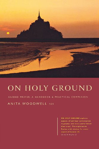 On Holy Ground: Guided Prayer - A Handbook and Practical Companion