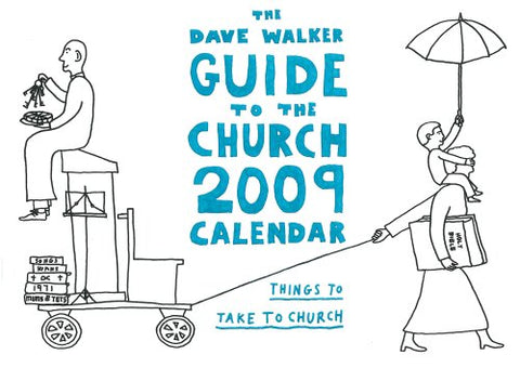 The Dave Walker Guide to the Church Calendar 2009
