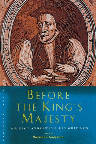 Before the King's Majesty (Canterbury Studies in Spiritual Theology)