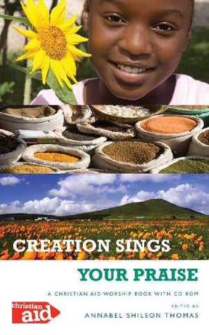 Creation Sings Your Praise: A Christian Aid Worship Book