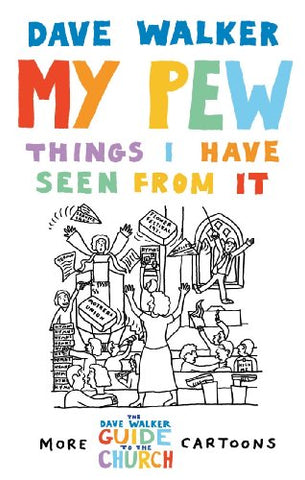 My Pew: The Things I have Seen from It: v. 2