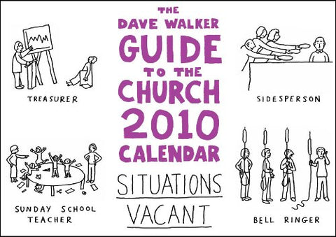 The Dave Walker Guide to the Church 2010 Calendar