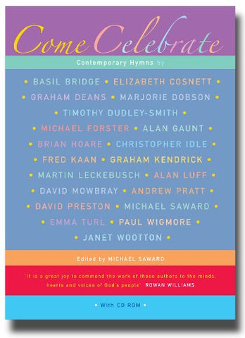 Come Celebrate: 290 Contemporary Hymns from Leading Writers