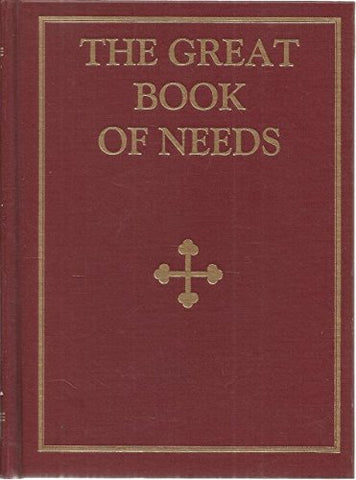 The Great Book of Needs: Expanded and Supplemented Vol4: Services of Supplication (Moliebens)
