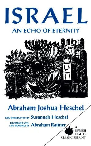 Israel: An Echo of Eternity (Jewish Lights Classic Reprint)