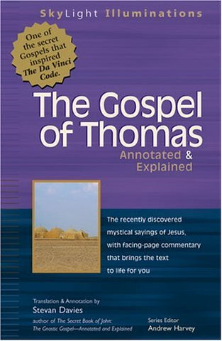 The Gospel of Thomas: Annotated & Explained (Skylight Illuminations,)