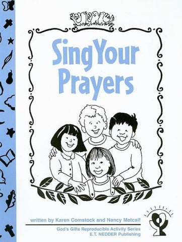 Sing Your Prayers (God's Gifts Reproducible Activity)