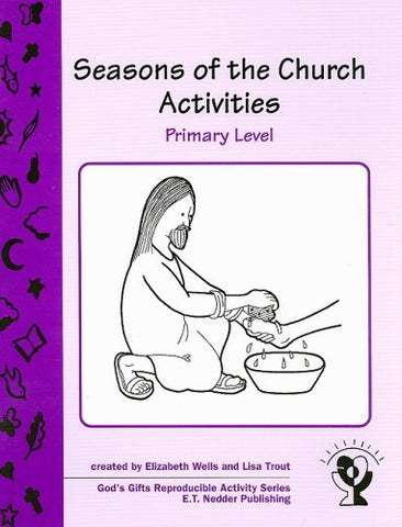 Seasons of the Church Activities, Primary Level (God's Gifts Reproducible Activity)
