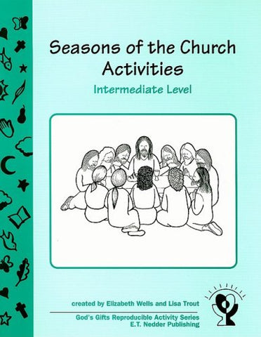 Seasons of the Church Activities, Intermediate Level (God's Gifts Reproducible Activity)