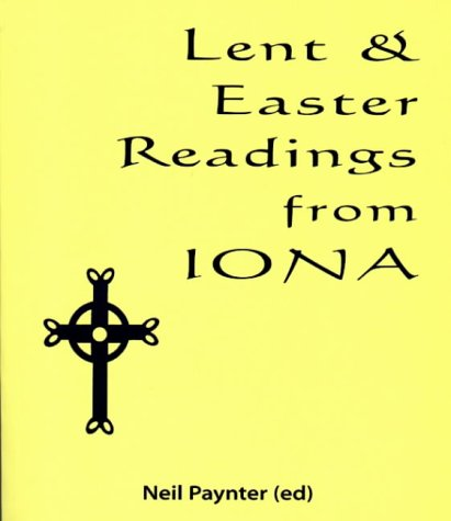 Lent and Easter Readings from Iona