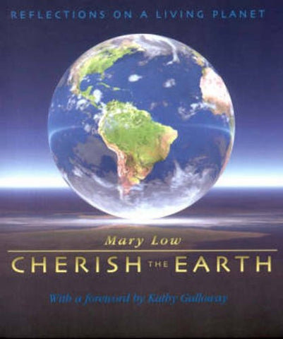Cherish the Earth: Reflections on a Living Planet