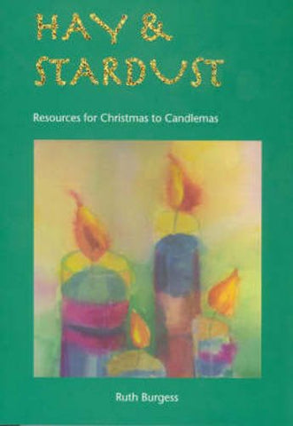 Hay and Stardust: Resources for Christmas to Candlemas