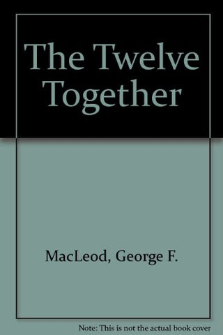 The Twelve Together