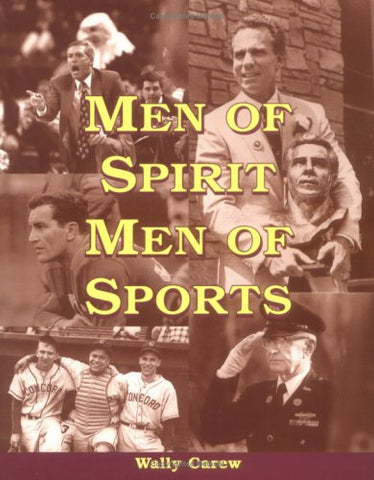 Men of Spirit, Men of Sports